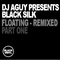 DJ Aguy Black Silk Floating Remixed Part 1 Black Vinyl