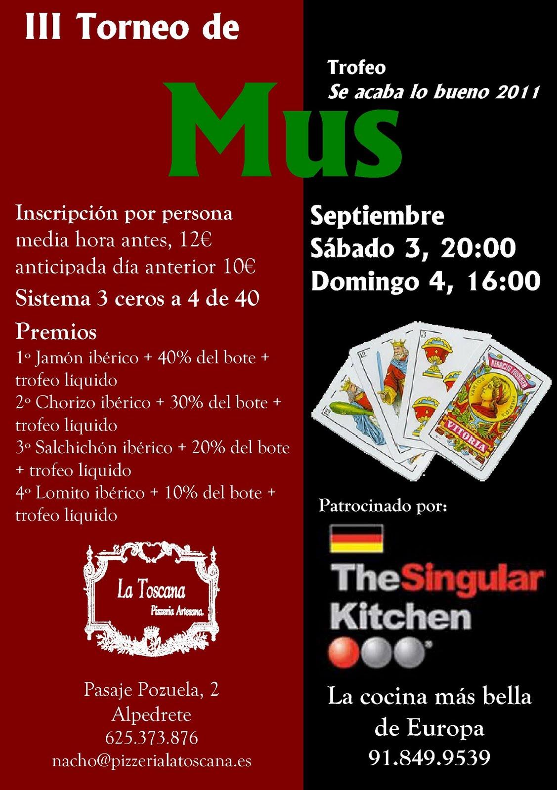 Iii torneo de mus de la toscana alpedrete madrid - Singular kitchen madrid ...