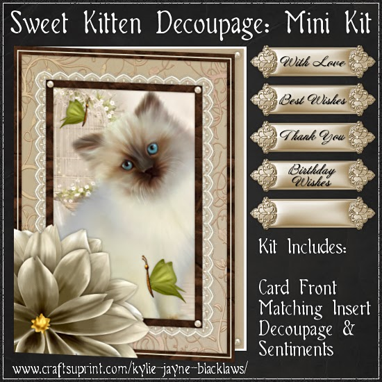 http://www.craftsuprint.com/card-making/mini-kits/mini-kits-animals/sweet-kitten-birthday-decoupage-mini-kit.cfm