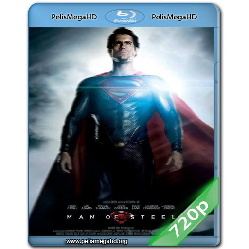 EL HOMBRE DE ACERO (2013) 720P HD MKV ESPAÑOL LATINO