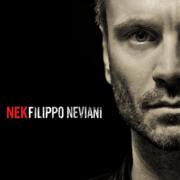 Nek - Filippo Neviani - Tracklist testi video download