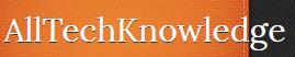 Alltechknowledge - Get All tech Updates, Reviews, Comparison, Tricks, tech, Root, Etc