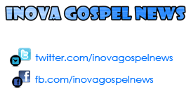 Inova Gospel News 