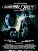 Quemando suerte (2009) online y gratis