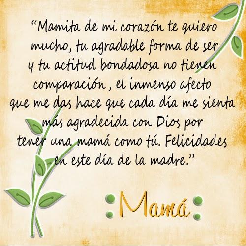 Frases De Feliz Día De La Madre: Mamita De Mi Corazón
