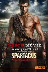 Spartacus Phần 2: Trả Thù - Spartacus: Vengeance - Spartacus Season 2