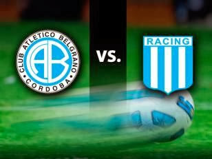 VER BELGRANO DE CORDOBA VS RACING CLUB EN VIVO ONLINE