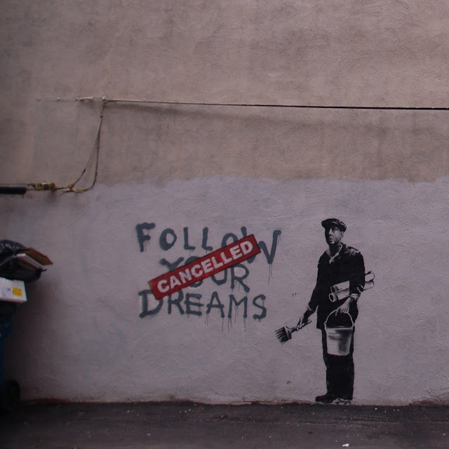 Banksy - Follow Your Dreams - CANCELLED