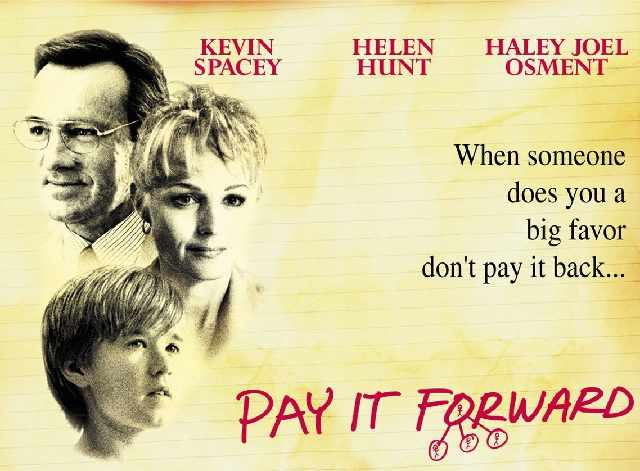 Review Sinopsis Film Pay It Forward