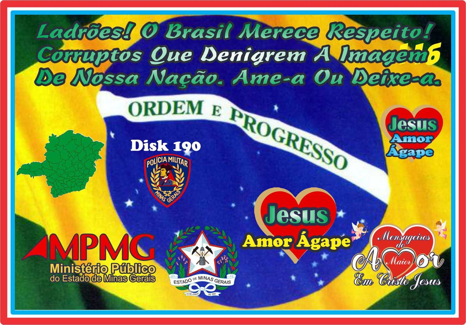 Bandidos O Brasil Merece Respeito, Ame-o Ou Deixe-o