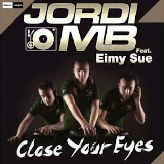 Jordi MB - Close Your Eyes (ft. Eimy Sue)