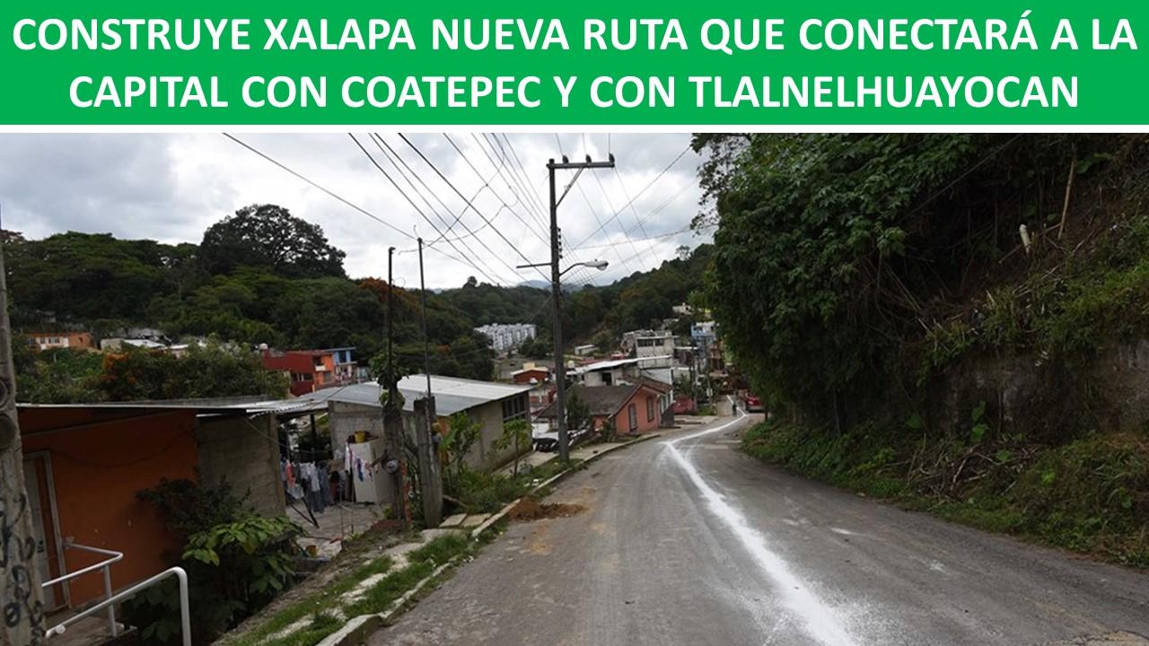 CONECTARÁ A LA CAPITAL CON COATEPEC Y CON TLALNELHUAYOCAN