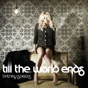 Britney Spears Till the World Ends single cover