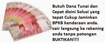 Dana Tunai Jaminan BPKB Cair Maksimal