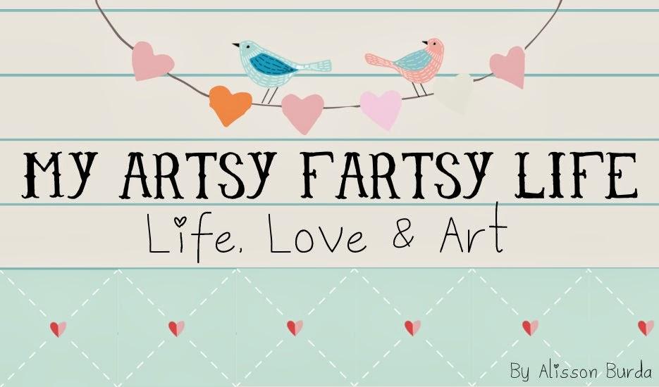 My Artsy Fartsy Life