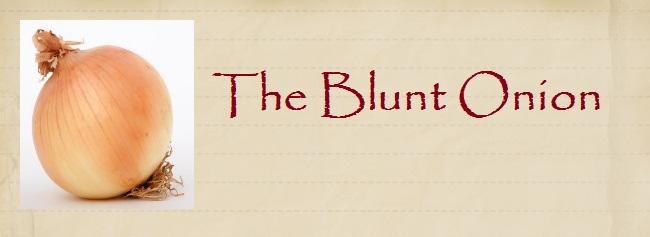 The Blunt Onion
