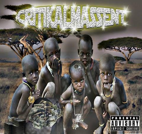"""Album: """"Critikal Mass"""" Critikal Mass"""