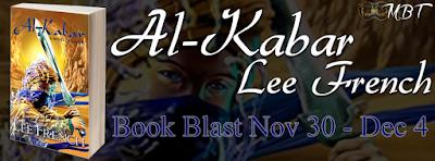 #AlKabarBlast Book Blast: Al-Kabar by Lee French + Giveaway (INT)