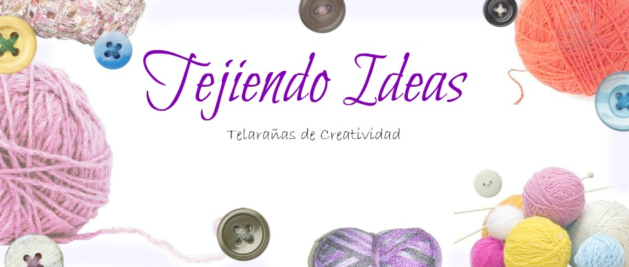 Tejiendo Ideas