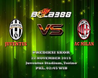 Agen Bola Terpercaya : Prediksi Skor Juventus Vs Milan 22 November 2015
