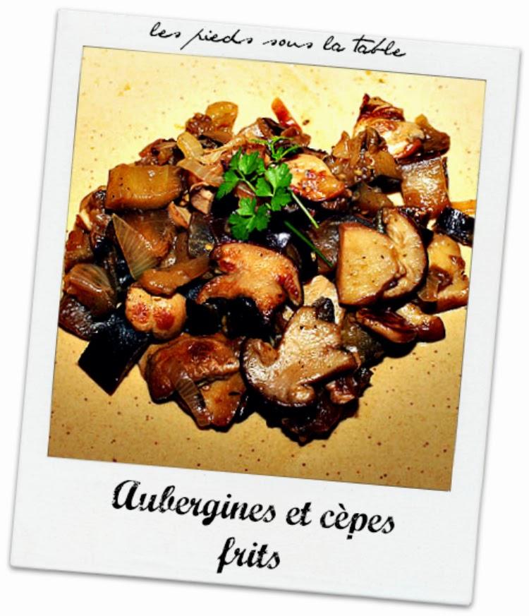 Aubergines et cèpes frits