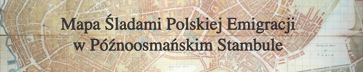 Mapa Śladami Polskiej Emigracji w Późnoosmańskim Stambule