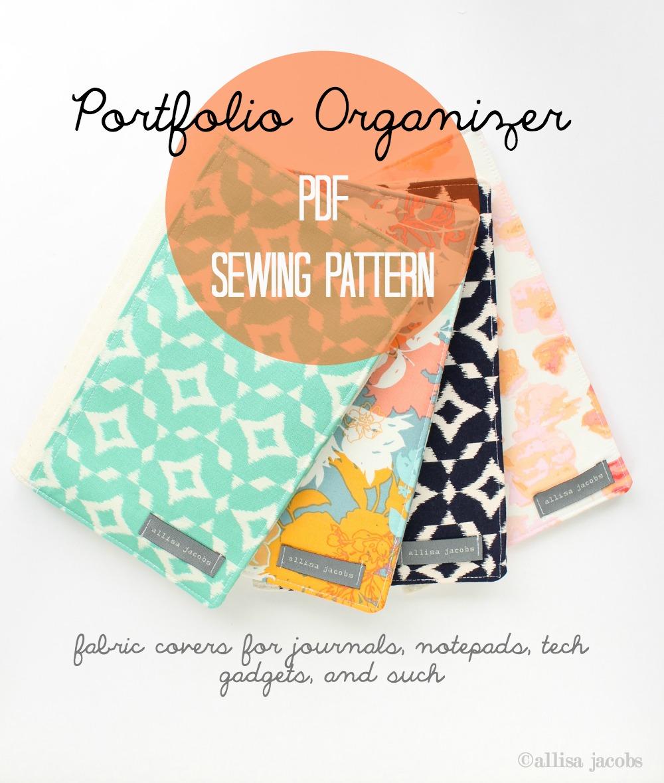 http://www.allisajacobs.com/2015/04/new-portfolio-organizer-sewing-pattern.html