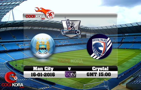 مشاهدة مباراة مانشستر سيتي وكريستال بالاس اليوم 16-1-2016 في الدوري الإنجليزي