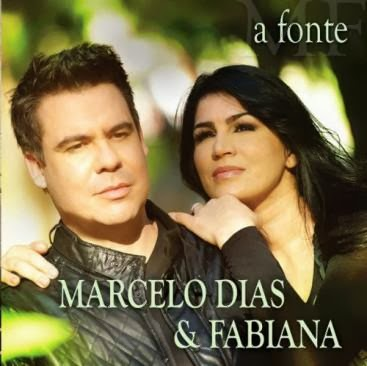 Download - Marcelo Dias e Fabiana – A Fonte (2013)