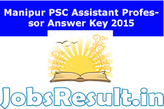 Manipur PSC Assistant Professor Answer Key 2015