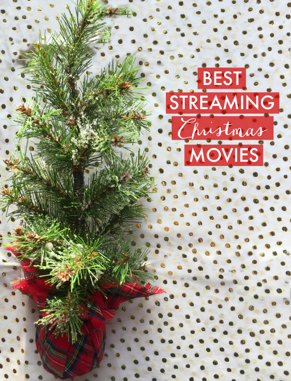 Best Streaming Christmas Movies
