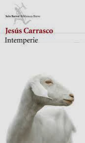 Intemperie - Jesús Carrasco.