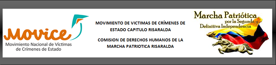 MOVICE RISARALDA y COMISIÓN DE DDHH MARCHA PATRIÓTICA RISARALDA