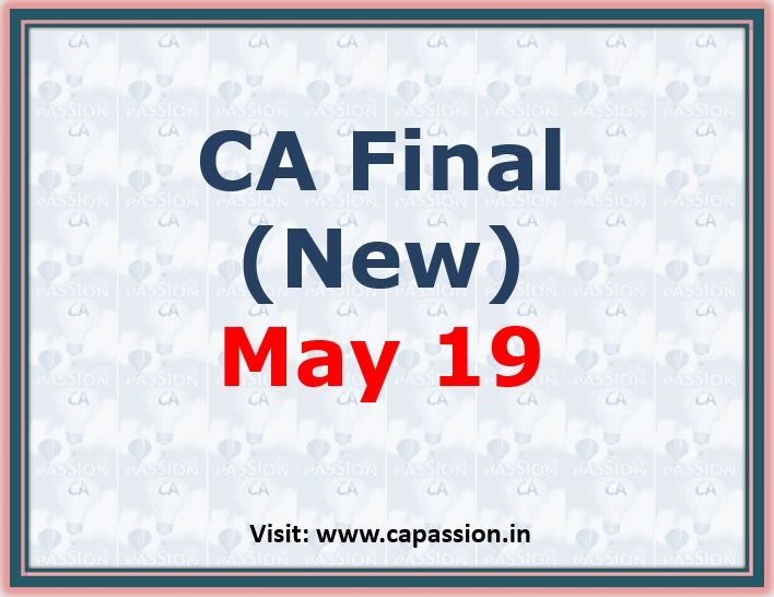 All important updates for CA Final (New) May 19 exams at one place