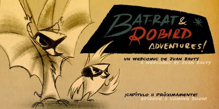 Bat-rat & Robird Adventures!