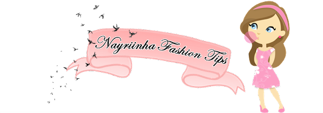 -Nayriinha Fashion Tips ♥