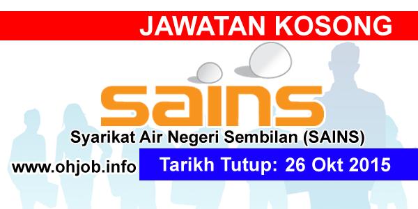 Jawatan Kerja Kosong Syarikat Air Negeri Sembilan (SAINS) logo www.ohjob.info oktober 2015