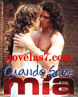 El capitulo 132 de su telenovela preferida Cuando Seas Mía ...
