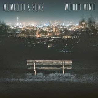 MUMFORD & SONS - Wilder Mind Lyrics