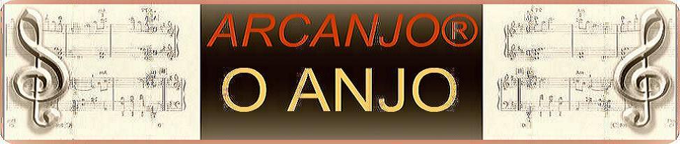 MUSICAS_ARCANJO®