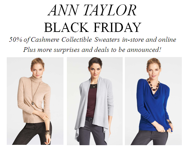 Ann Taylor Sale: Black Friday 50% Cashmere Collectibles
