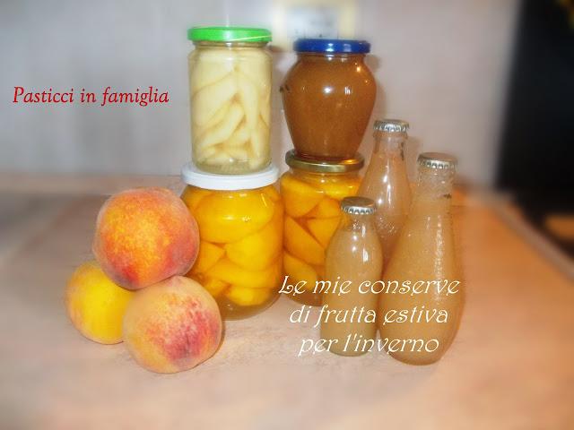 le mie conserve di frutta estiva per l'inverno