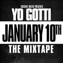 Album of the Month Jan 2012- Yo Gotti January 10th (mixtape)