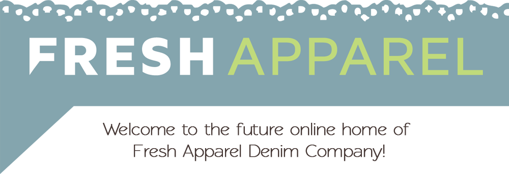 Fresh Apparel Denim Company