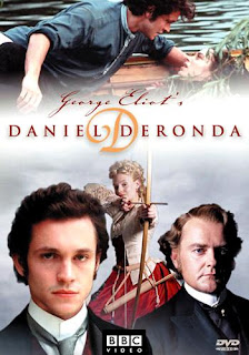 Miniseries adaptation of Daniel Deronda by George Elliot