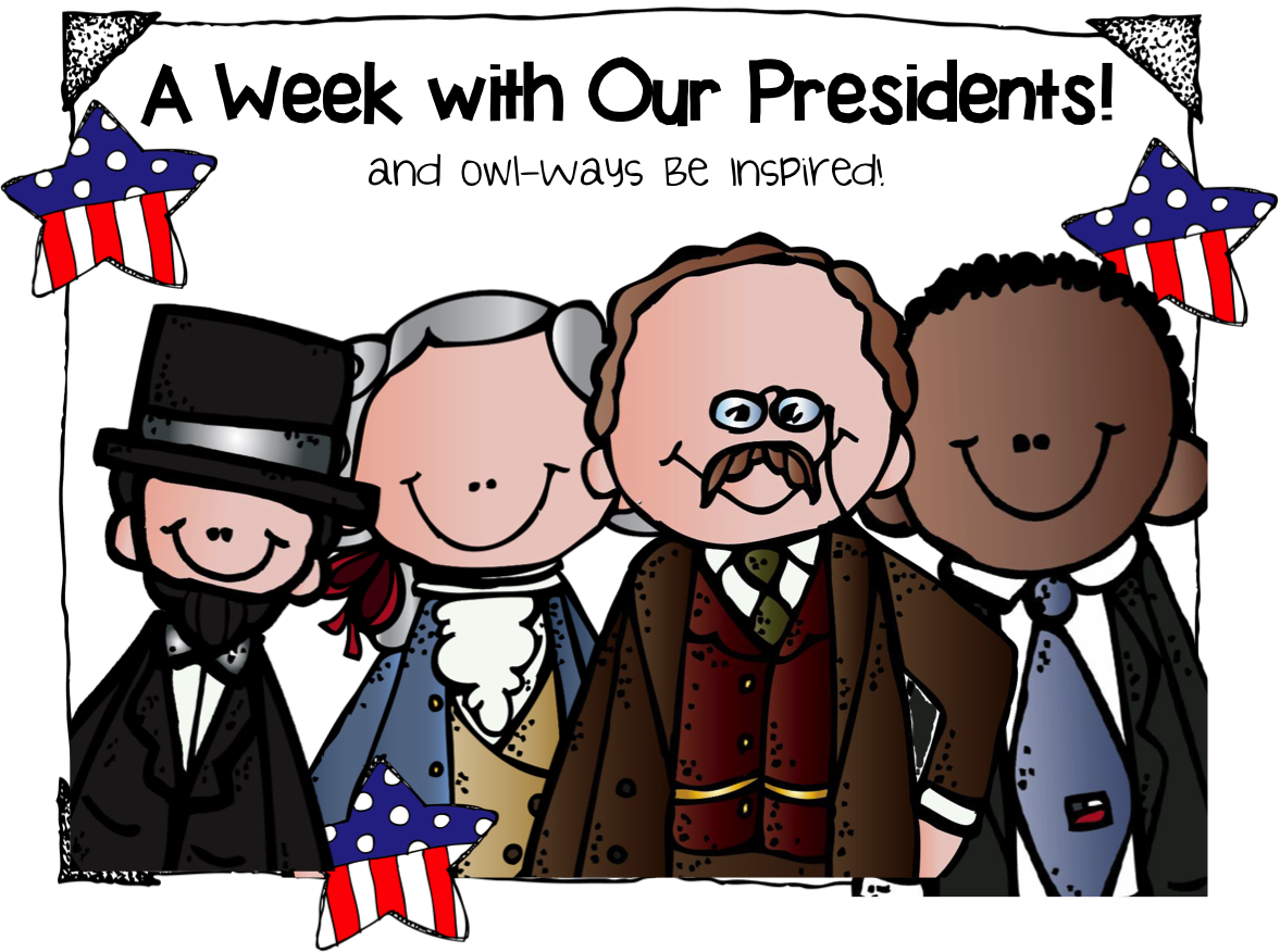 Spend The Week With Our Presidents Owl Ways Be Inspired
