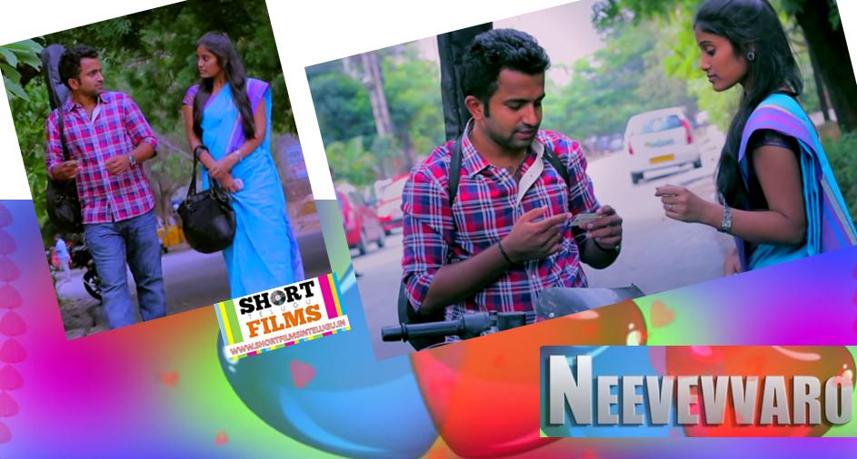 NEEVEVVARO Telugu Short Film By Hari Krishna