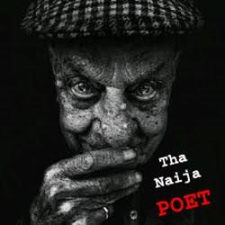 Tha Naija POET