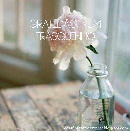 Gratidão num frasquinho
