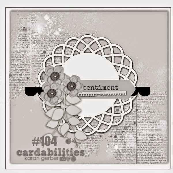 http://cardabilities.blogspot.com/2014/07/sketch-reveal-104.html